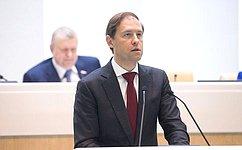 Д.Мантуров рассказал вСовете Федерации ореализации мер попротиводействию незаконному обороту промышленной продукции