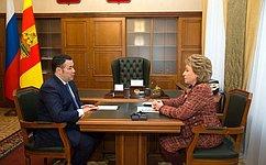 Председатель СФ В. Матвиенко провела встречу сГубернатором Тверской области И.Руденей