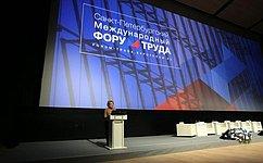 Предложения Международного Форума труда воплощаются вжизнь взаконодательстве— В.Матвиенко
