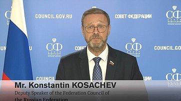 Statement bytheDeputy Speaker oftheFederation Council oftheRussian Federation Mr. Konstantin Kosachev attheFirst Plenary Session ofthe42nd AIPA General Assembly