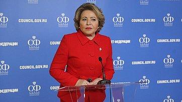 Брифинг Председателя СФ Валентины Матвиенко врамках 499-го заседания Совета Федерации