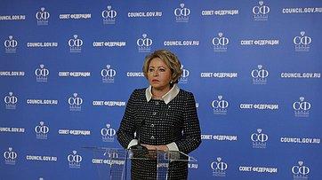 Брифинг Председателя СФ В. Матвиенко врамках 491-го заседания Совета Федерации